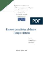 FACTORES QUE AFECTAN EL DINERO, TIEMPO E INTERES