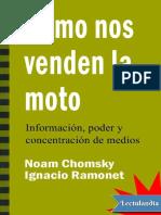 Como Nos Venden La Moto - Ignacio Ramonet