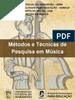 Metodos e Tecnicas de Pesquisa Em Musica