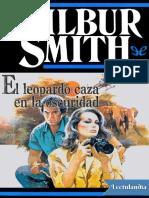 El Leopardo Caza en La Oscuridad - Wilbur Smith