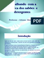 trabalhandocomaqumicadossabesedetergentes-130720163619-phpapp01