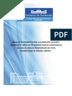 """1MANUAL DE PROCEDIMIENTOS PARA LA ELABORACIÓN, EJECUCIÓN Y LIQUIDACIÓN DE CONTRATOS POR SERVICIOS TÉCNICOS O PROFESIONALES  CON CARGO AL RENGLÓN PRESUPUESTARIO 029 """"OTRAS REMUNERACIONES DE PERSONAL TEMPORAL"""
