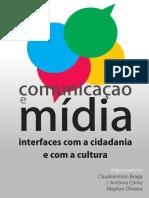 Comunicação e Mídia Interfaces Com a Cidadania e Com a Cultura