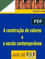 MEC - A Função Da Escola Na Construção de Valores Sócio-morais.