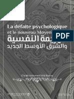 La Défaite Psychologique Et Le Nouveau Moyen-Orient