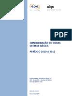 Consolidaxo_de_Obras_de_Rede_Bxsica_-_Perxodo_2010-2012