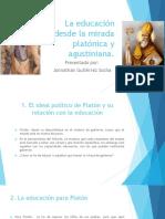 La Educación Desde La Mirada Platónica y Agustiniana