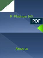 R Platinum IAS
