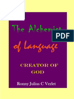 Alchemist of Language, Creator of God.