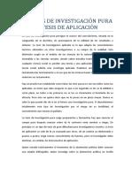 La Tesis de Investigación Pura y Tesis de Aplicación