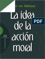 La idea de la acción moral - Dietrich von Hildebrand.pdf