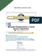 Mensajes Extraterrestres a Través de José Trigueirinho