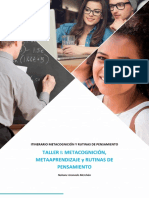 TALLER I _ METACOGNICIÓN, METAAPRENDIZAJE Y RUTINAS DE PENSAMIENTO.pdf