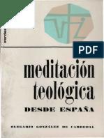 GONZALEZ DE CARDEDAL, O., Meditacion teologica desde Espana, 1970