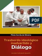 Trasbordo Ideológico Inadvertido y Diálogo