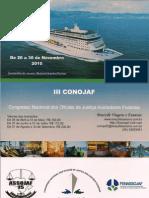 III CONOJAF - CONGRESSO NACIONAL DOS OFICIAIS DE JUSTIÇA AVALIADORES FEDERAIS