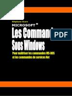 Les Commandes Sous Windows (Livre Blanc de Stéphane Grare)