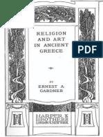 Religion and Art in Ancient GRE - Ernest Arthur Gardner