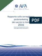 Rapporto sulla sorveglianza post-marketing dei vaccini in Italia 2016
