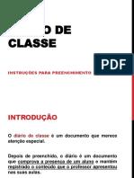 instrucoespreenchimentodiariodeclasse-130413145717-phpapp02