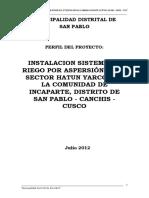 Instalacion Sistema de Riego Por Aspersion en El Sector Hatun Yarcca de La Comunidad de Incaparte, Distrito de San Pablo - Canchis - Cusco