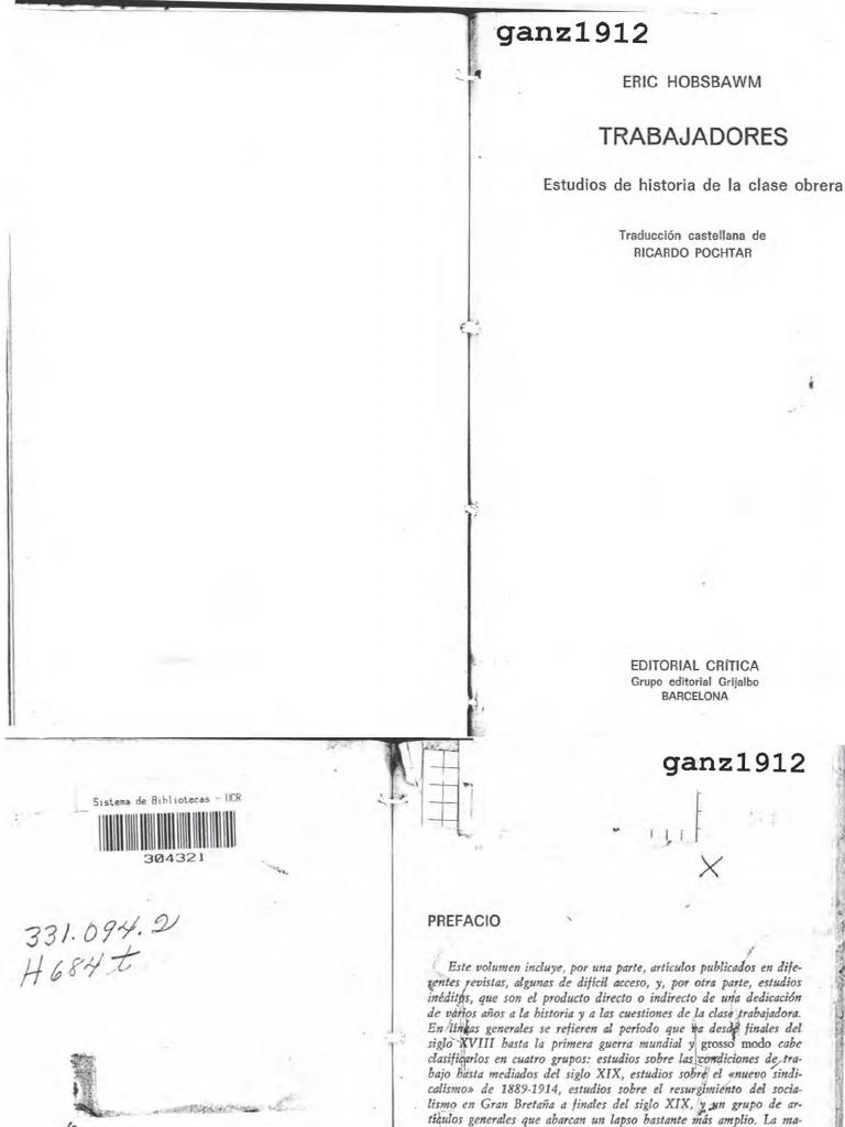 HOBSBAWM, ERIC - Trabajadores (Estudios de Historia de La Clase Obrera)