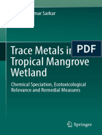 Trace Metals in a Tropical Mangrove Wetland Chemical Speciation Ecotoxicological Relevance and Remedial Measures