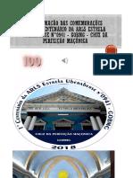 COMEMORAÇÕES DO 01° CENTENÁRIO DA ARLS ESTRELA UBERABENSE N°0941 - GOBMG -