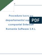 Procedura de Lucru Cu Departamentul Fluxul de Preluare-Alocare a Tichetelor de Suport