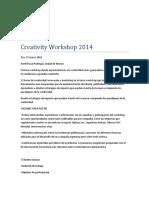 Creativity Workshop 2014