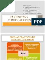 EXIGENCIAS-Y-CERTIFICACIONES-FINAL.pptx