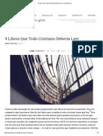 9 Libros Que Todo Cristiano Debería Leer _ Josué Barrios