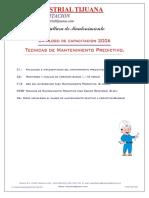 INDUSTRIAL TIJUANA. Difusión de Cultura de Mantenimiento. Catalogo de Capacitacion 2006. Tecnicas de Mantenimiento Predictivo.