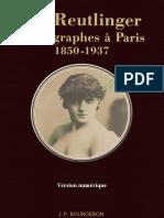 Les Reutlinger ( 1850-1937 ) JP Bourgeron Ed.1979