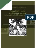 Teatralidad y Poder en El Mexico Antiguo