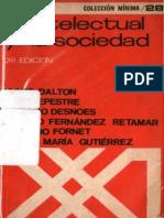 (Collección Mínima, 28) El Intelectual y La Sociedad-Siglo XXI (1969)