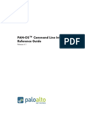 PAN-OS 4 1 CLI Reference Guide | Command Line Interface