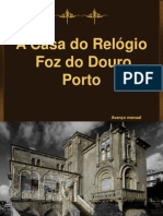 A Casa Do Relogio - Porto