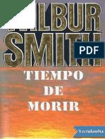 Tiempo de Morir - Wilbur Smith