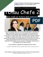 Tchau Chefe 2 - Bem Vindo Ao Futuro Sem Emprego