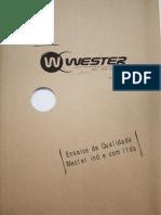 Testes e Ensaios Qualidade Wester (NORMA ABNT NBR NM301)