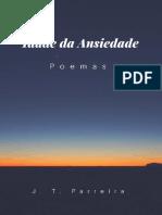 Idade Da Ansiedade - Poesia - J. T. Parreira