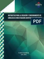 Instructivo Para La Creacion y Funcionamiento de Consejos de Investigacion Cientifica de Facultades SICyT2016