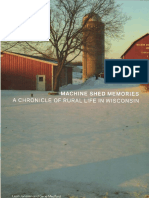 Machine Shed Memories a Chronicle of Rural Life in Wisconsin