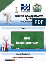 TJPE - DADM - Tema 4 - Atos Administrativos