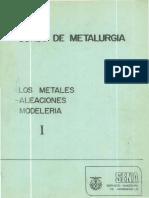 Los Metales Aleaciones y Modeleria No 1