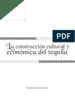La construcción cultural y economica del tequila