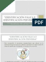 Identificación Fálica e Identificación Perversa