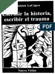 Lacapra Dominick. Escribir La Historia Escribir El Trauma.
