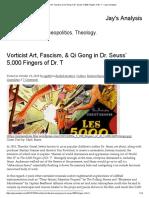 Vorticist Art, Fascism, & Qi Gong in Dr. Seuss' 5,000 Fingers of Dr